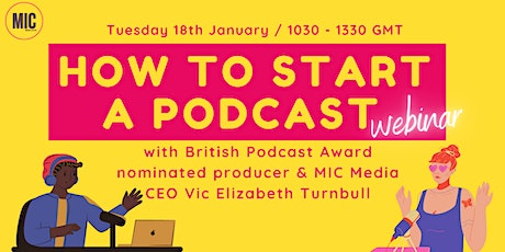 How To Start a Podcast - webinar tickets