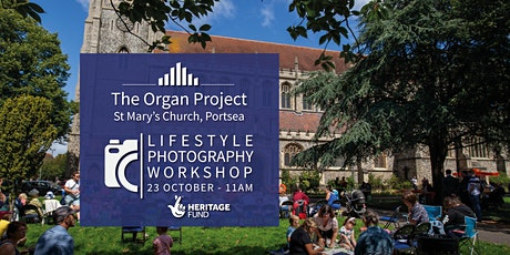 The Organ Project : Photography Workshop tickets