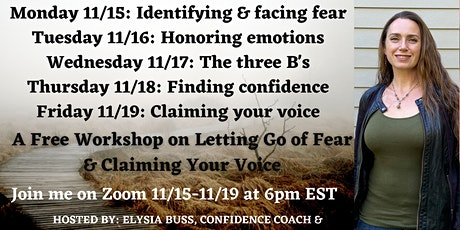 Free Workshop on Facing your Fears & Claiming Your Voice tickets