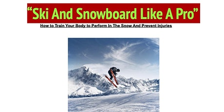 Ski And Snowboard Like A Pro tickets