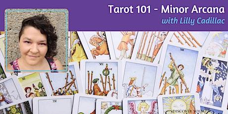 Tarot 101 - Minor Arcana (2 of 2) tickets