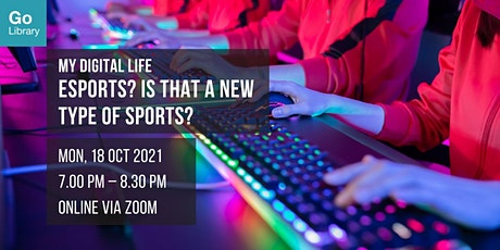 eSports? Is that a New Type of Sports? | My Digital Life tickets
