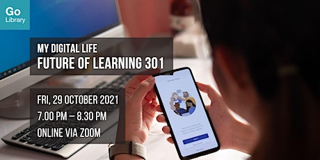 Future of Learning 301 | My Digital Life tickets