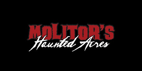 10/29 Molitor's Haunted Acres tickets
