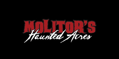 10/30 Molitor's Haunted Acres tickets