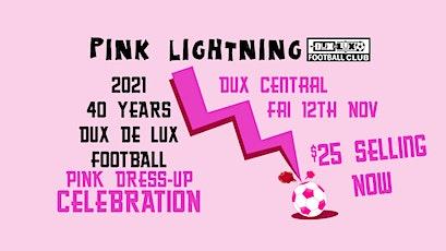 Pink Lightning 40-year Celebration tickets