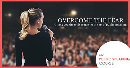 Frightened of Public Speaking? Fear No More. This Course is For You. tickets