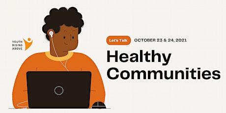 Let's Talk: Healthy Communities Workshop tickets