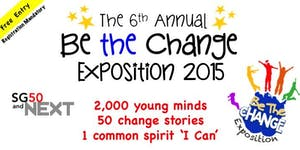 The 6th Annual Be the Change Exposition 2015