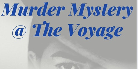 Murder Mystery at The Voyage tickets