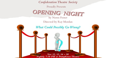 Opening Night (Play by Norm Foster) tickets