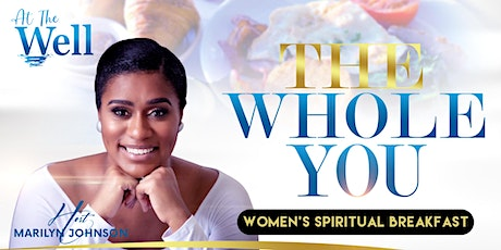 The Whole You - 'Spiritual Breakfast Event' tickets