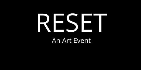 RESET tickets