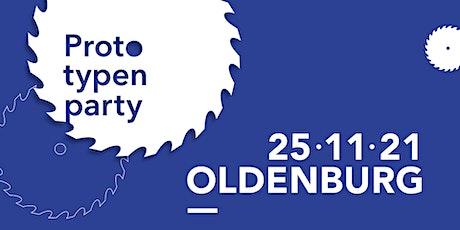 Prototypenparty Oldenburg 25.11.2021 Tickets