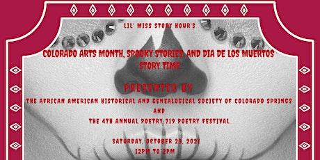 Colorado Arts Month, Spooky Stories, and Dia De Los Muertos Story Time tickets