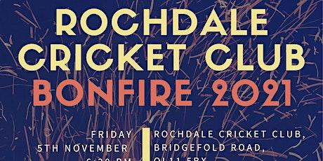 Rochdale cricket club annual bonfire tickets