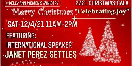 CELEBRATING JOY CHRISTMAS GALA (For Ladies 18+) tickets