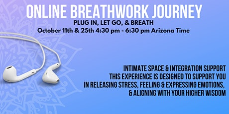 ONLINE BREATHWORK JOURNEY TO RELEASE STRESS, FEEL YOUR EMOTIONS, & ALIGN tickets