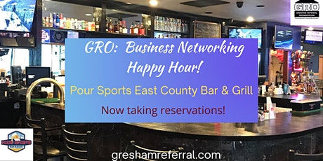GRO:  Business Networking Happy Hour! tickets
