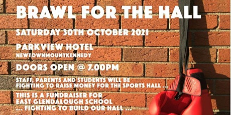 BACK ON - Brawl for the Hall, East Glendalough School Wicklow, Fundraiser tickets