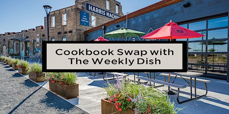 Cookbook Swap by Weekly Dish at Malcom Yards tickets