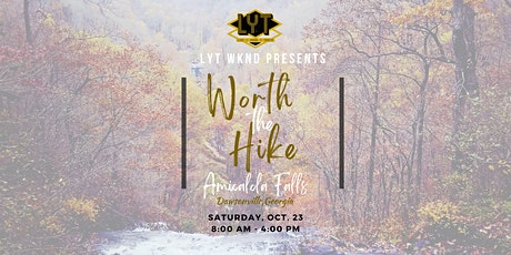 LYT Wknd presents: Worth the Hike 2021 tickets