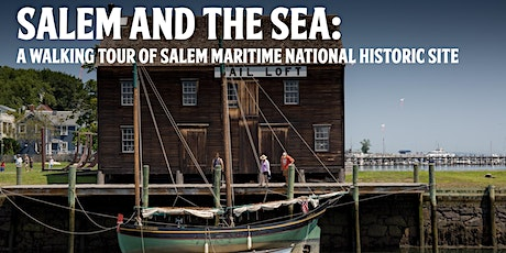 Salem and the Sea: A Walking Tour of Salem Maritime National Historic Site tickets