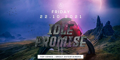 IDLE PROMISE  - POP / ROCK  COVERS BAND tickets
