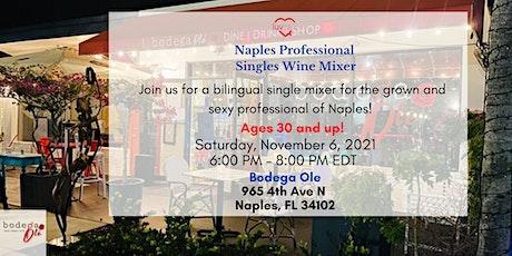 Naples Professional Singles Wine Mixer tickets