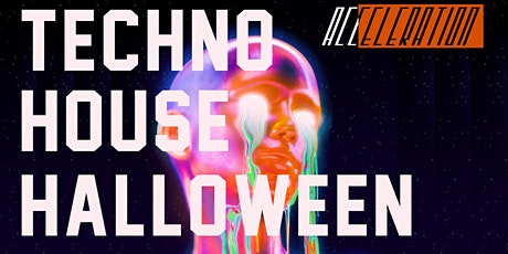 Acceleration : House & Techno Halloween Party tickets
