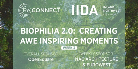 ReCONNECT | WEEK 3 | BIOPHILIA 2.0:  CREATING AWE-INSPIRING MOMENTS biglietti