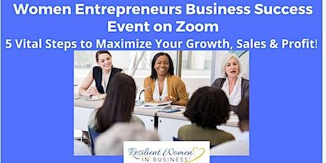 Women Entrepreneurs Business Success Event on Zoom tickets