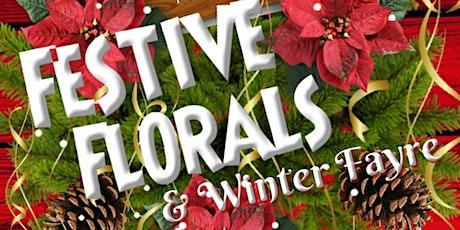Festive Florals & Winter Fayre tickets