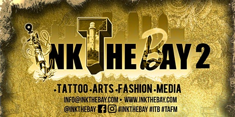 INK THE BAY 2 TATTOO CON. / FLORIDA STATE FAIRGROUNDS / MARCH 25-27 2022 tickets