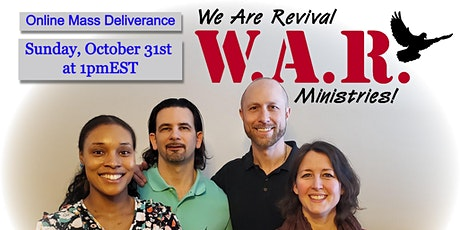 Online Mass Deliverance - October 31st at 1:00pmEST tickets