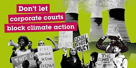 Don't let corporate courts block climate action. Speaker: Jean Blaylock tickets
