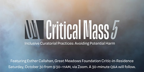 Critical Mass V - Inclusive Curatorial Practices: Avoiding Potential Harm tickets