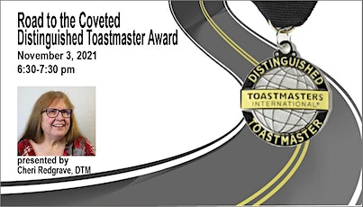 Learning Labs: Road to the Coveted Distinguished  Toastmaster Award tickets