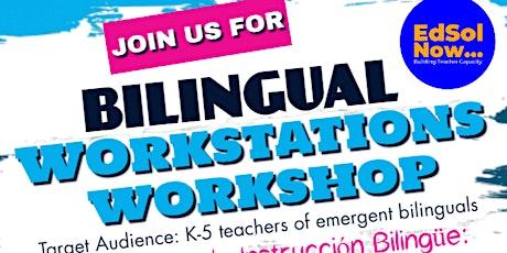 Bilingual Workstations Workshop tickets