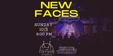 Comedy Chateau presents: New Faces (10/3) tickets