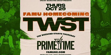 TWST • THE WEEKEND STARTS THURSDAY OF FAMU HOMECOMING tickets
