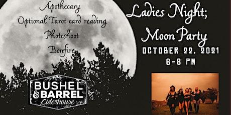 Ladies Night: Enchanted Moon Gathering tickets