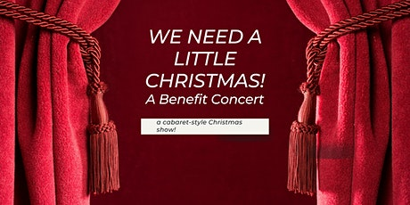 We Need A Little Christmas! tickets