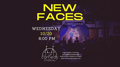 Comedy Chateau presents: New Faces (10/20) tickets