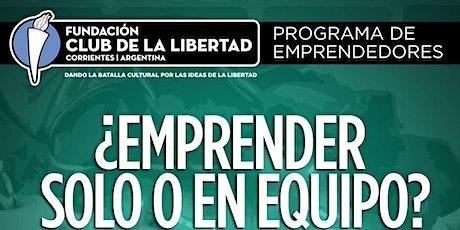 CLUB DE LA LIBERTAD - EMPRENDER SOLO O EN EQUIPO entradas