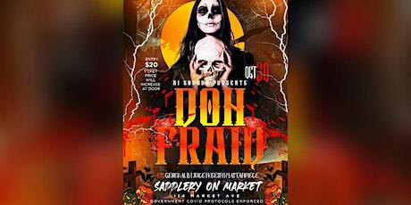 Doh Fraid tickets