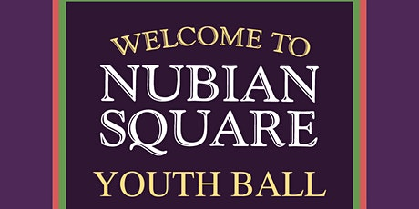 Nubian Square Youth Ball tickets
