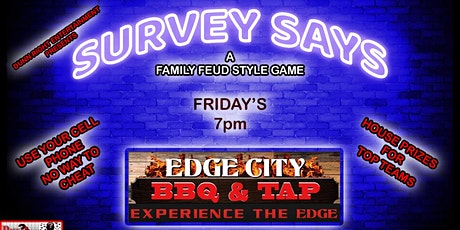 Survey Says (Family Feud Style Game) @ Edge City BBQ & Tap in Oldsmar tickets