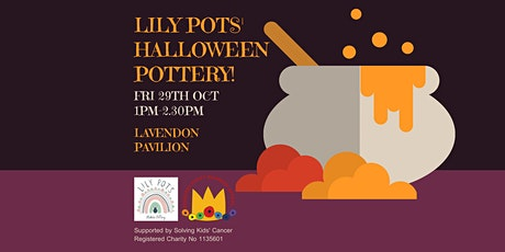 Lily Pots' Halloween Pottery for Poppy! tickets