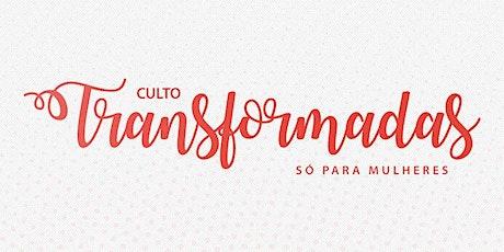 """Congresso de Mulheres """" Sendo Transformada """" ingressos"""